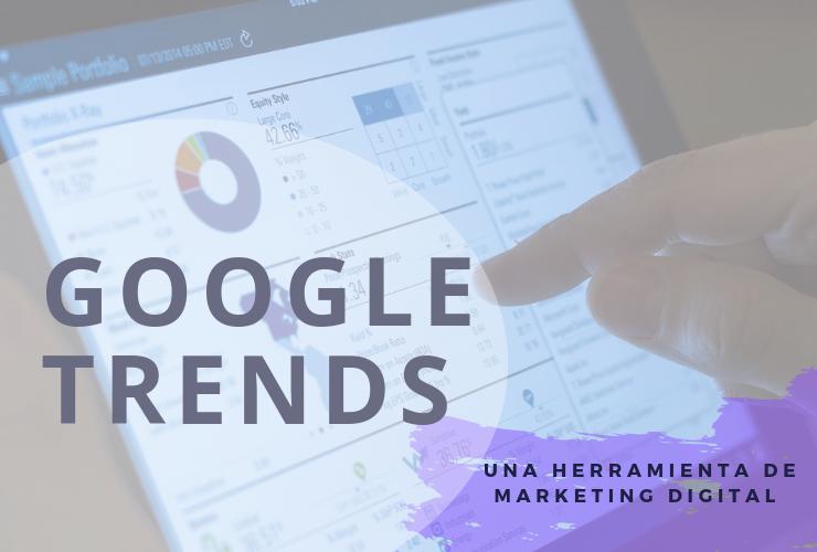 Google Trends - Bísquedas - Descubrir - GrupoDigital360