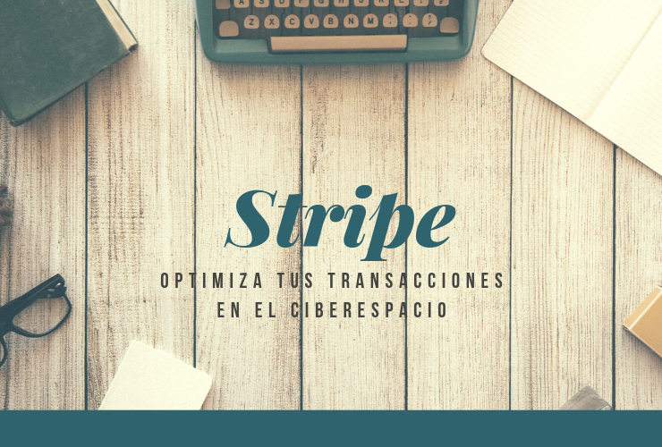 Stripe - Optimiza tus transacciones - GrupoDigital360