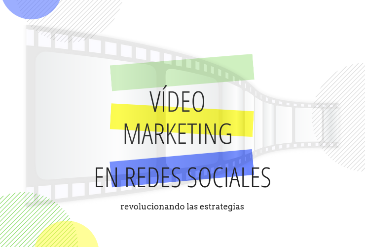 Vídeo Marketing - redes sociales - GrupoDigital360