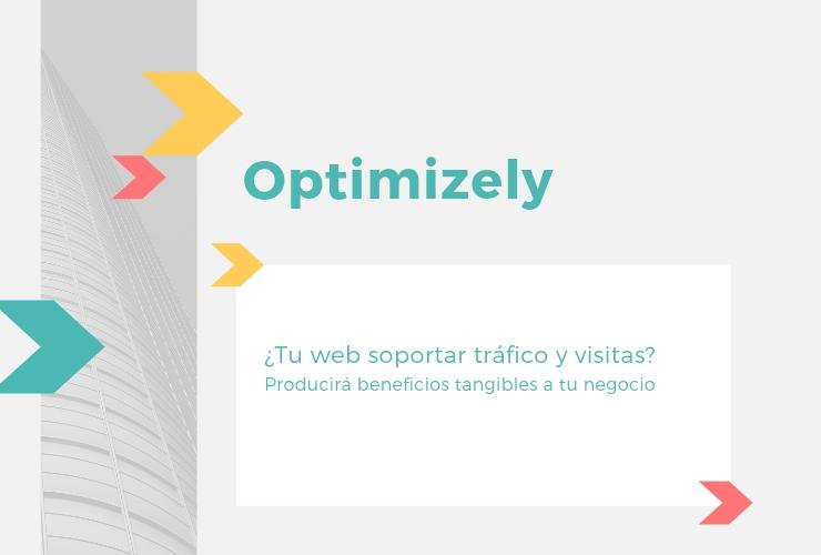 Optimizely - Beneficios tangibles a tu negocio - GrupoDigital360